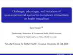 Challenges, advantages, and limitations of quasi-experimental approaches to evaluate interventions on health inequalities